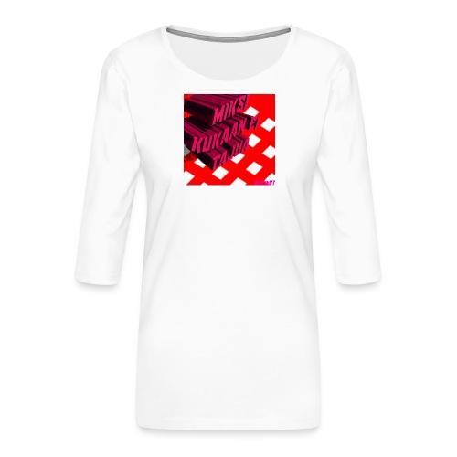 KukaaEiTajuu - Naisten premium 3/4-hihainen paita