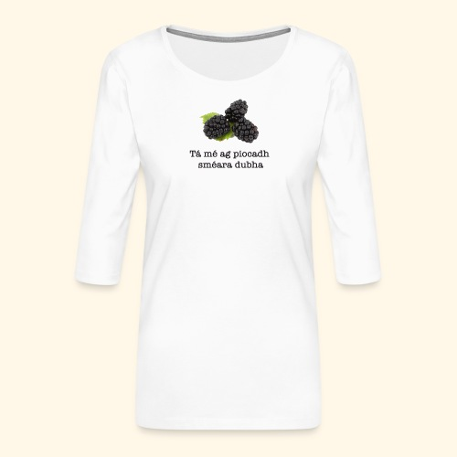 Picking blackberries - Women's Premium 3/4-Sleeve T-Shirt