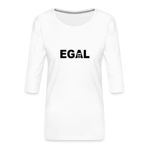 Egal - Frauen Premium 3/4-Arm Shirt
