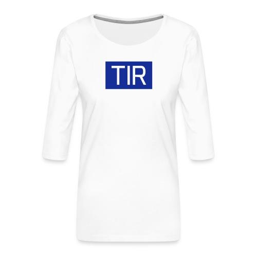 TIR, valkoinen teksti - Naisten premium 3/4-hihainen paita