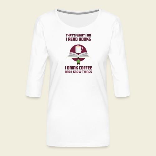 Buch und Kaffee, dunkel - Frauen Premium 3/4-Arm Shirt