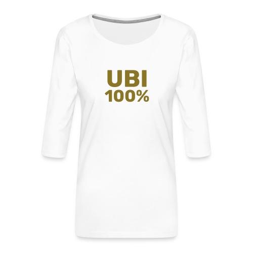 UBI 100% - Women's Premium 3/4-Sleeve T-Shirt