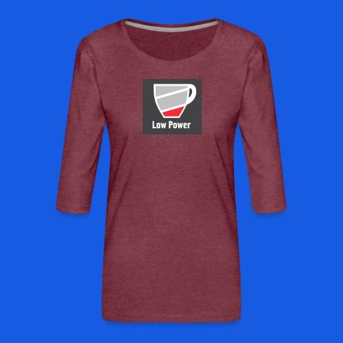 Low power need refill - Dame Premium shirt med 3/4-ærmer