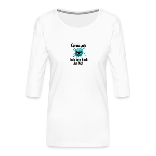 Kein Bock - Frauen Premium 3/4-Arm Shirt