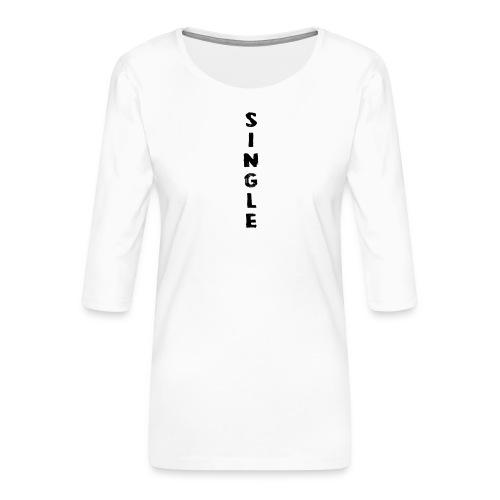 SINGLE - Maglietta da donna premium con manica a 3/4