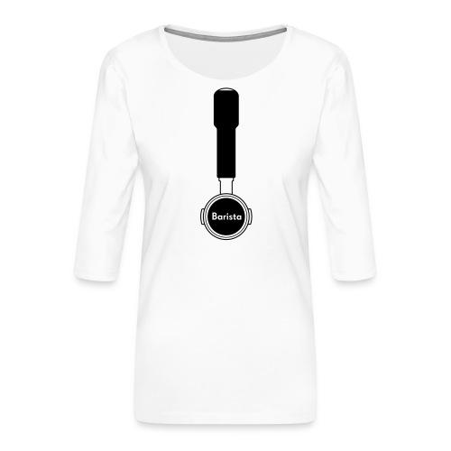 Siebträger Barista V - Frauen Premium 3/4-Arm Shirt
