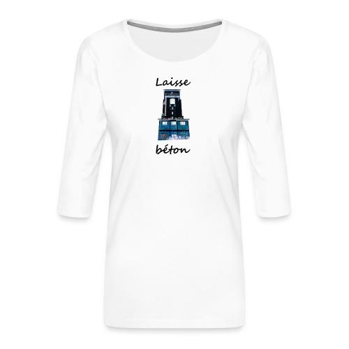 laisse_b--ton-png - T-shirt Premium manches 3/4 Femme