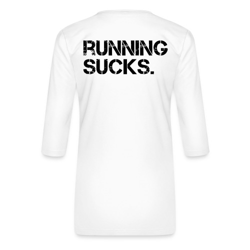 Running Sucks - Frauen Premium 3/4-Arm Shirt