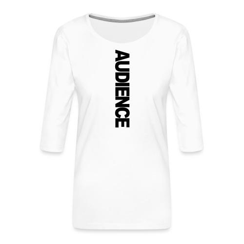 audienceiphonevertical - Women's Premium 3/4-Sleeve T-Shirt
