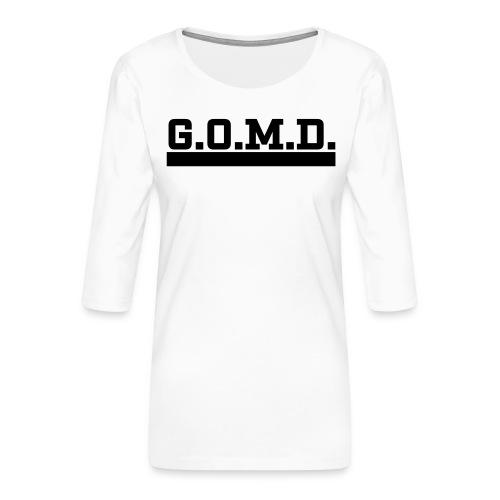 G.O.M.D. Shirt - Frauen Premium 3/4-Arm Shirt