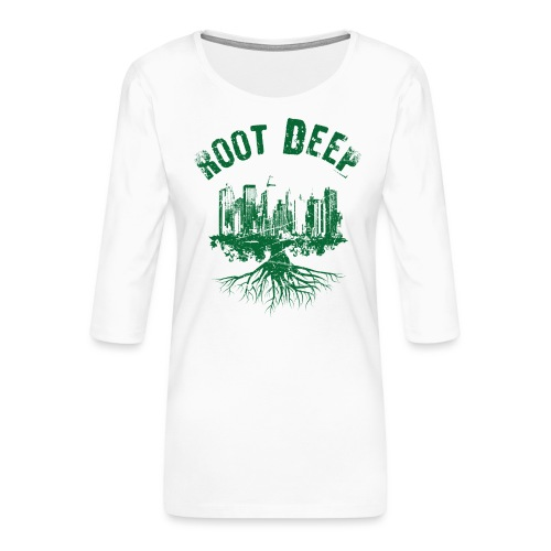 Root deep Urban grün - Frauen Premium 3/4-Arm Shirt