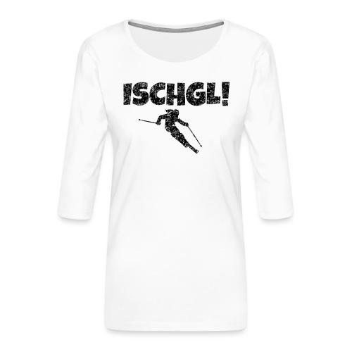 Ischgl Skifahrerin (Schwarz) Schnee Apres-Ski - Frauen Premium 3/4-Arm Shirt