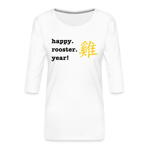 happy rooster year - Women's Premium 3/4-Sleeve T-Shirt