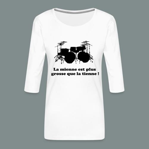 La mienne est plus grosse - T-shirt Premium manches 3/4 Femme