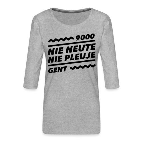NIENEUTENIEPLEUJE - Vrouwen premium shirt 3/4-mouw