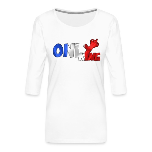 Logo ONLY KING edition francaise - T-shirt Premium manches 3/4 Femme
