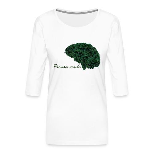Piensa verde - Camiseta premium de manga 3/4 para mujer