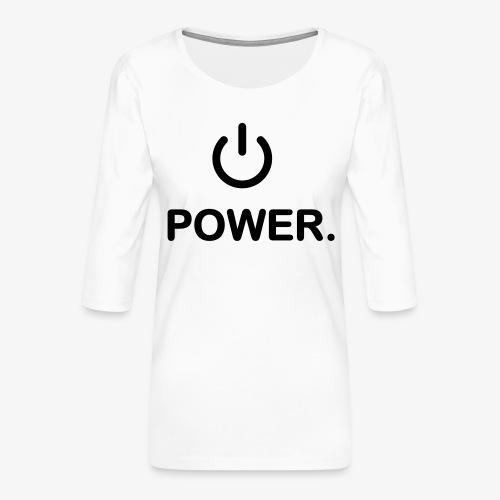 power - T-shirt Premium manches 3/4 Femme