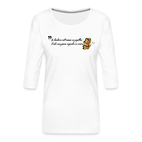 Papillon de bonheur - T-shirt Premium manches 3/4 Femme