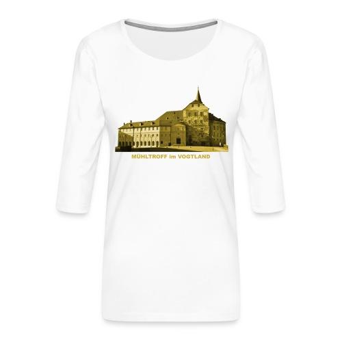 Mühltroff Burg Schloss Vogtland Sachsen - Frauen Premium 3/4-Arm Shirt