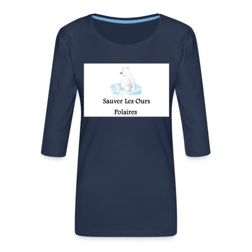 Sauver Les Ours Polaires - T-shirt Premium manches 3/4 Femme