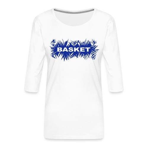 basket - T-shirt Premium manches 3/4 Femme