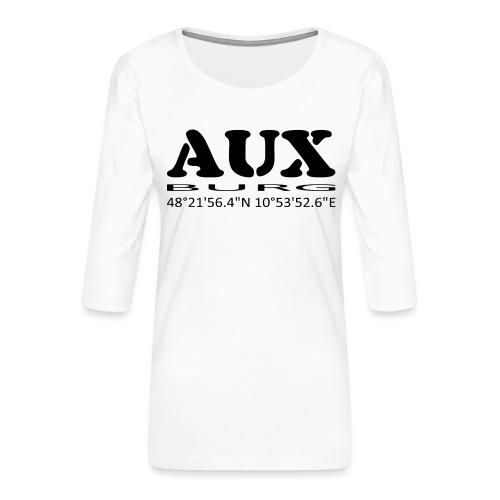 Auxburg - Frauen Premium 3/4-Arm Shirt