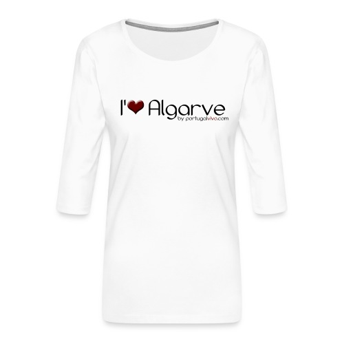 I Love Algarve - T-shirt Premium manches 3/4 Femme