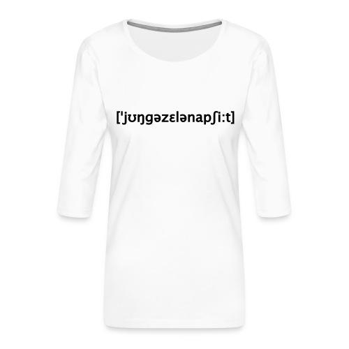 Junggesellenabschied Lautschrift - Frauen Premium 3/4-Arm Shirt