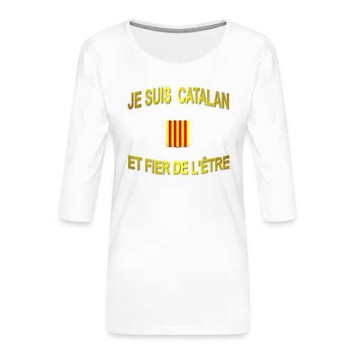 Tee-Shirt supporter du pays CATALAN - T-shirt Premium manches 3/4 Femme