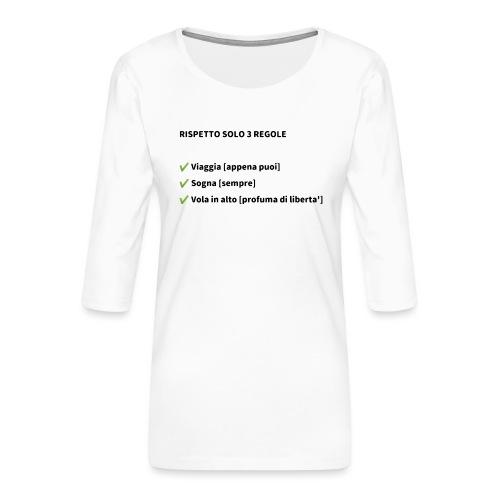 Stile di vita - Maglietta da donna premium con manica a 3/4