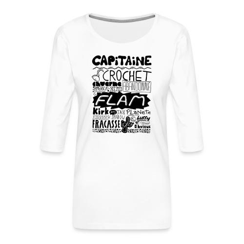 capitaine - T-shirt Premium manches 3/4 Femme