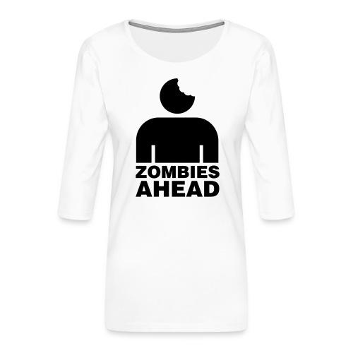 Zombies Ahead - Premium-T-shirt med 3/4-ärm dam