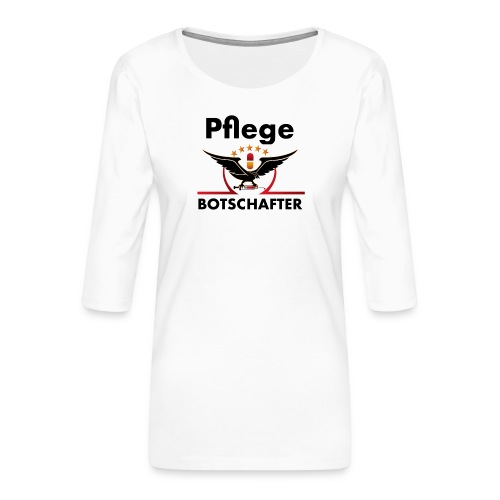 Pflegebotschafter.com - Frauen Premium 3/4-Arm Shirt