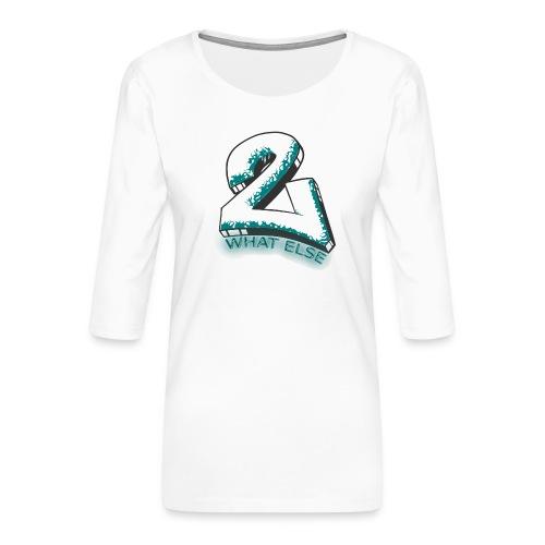77 what else - Frauen Premium 3/4-Arm Shirt