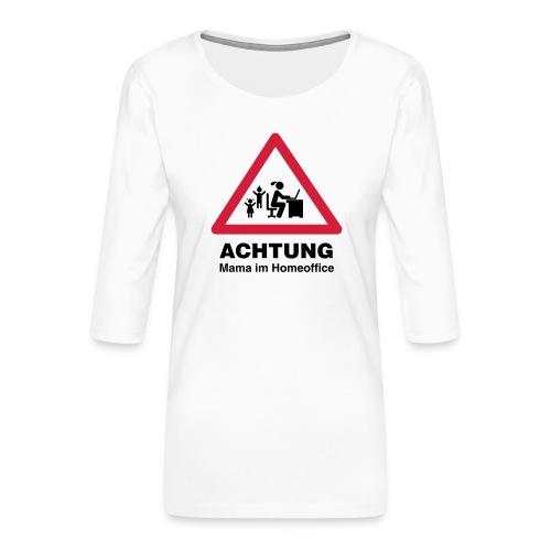 mama im homeoffice 01 - Frauen Premium 3/4-Arm Shirt