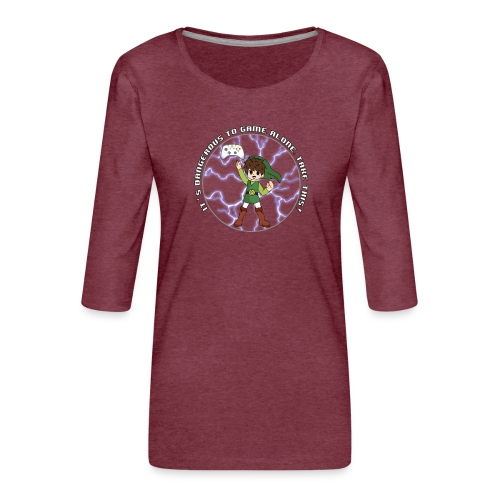 Dangerous To Game Alone - Women's Premium 3/4-Sleeve T-Shirt