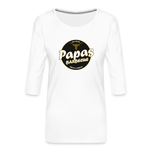 Papas Barbecue ist das Beste (Premium Shirt) - Frauen Premium 3/4-Arm Shirt