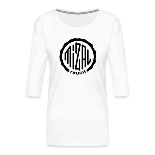 Mizal Touch Certified - Koszulka damska Premium z rękawem 3/4