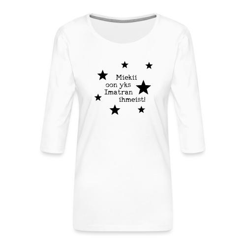 Miekii oon yks Imatran Ihmeist vauvan ruokalappu - Naisten premium 3/4-hihainen paita