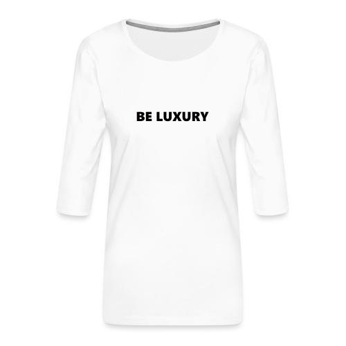 LUXURY - Vrouwen premium shirt 3/4-mouw