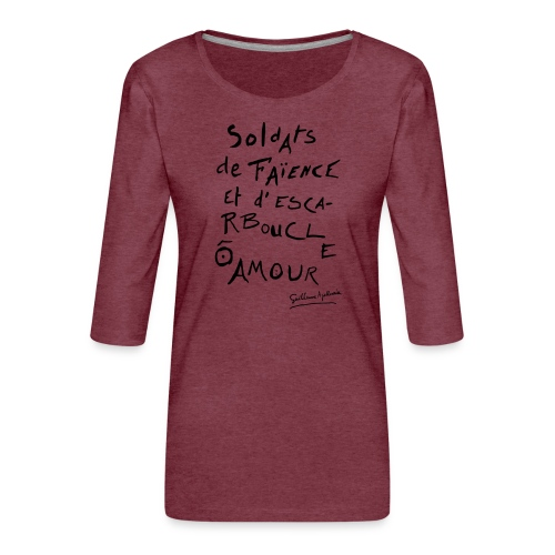 Calligramme - Soldat de faillance - T-shirt Premium manches 3/4 Femme