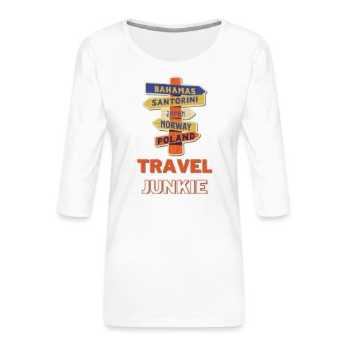 traveljunkie - i like to travel - Frauen Premium 3/4-Arm Shirt