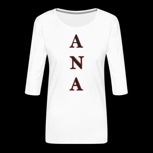 ANA - Camiseta premium de manga 3/4 para mujer