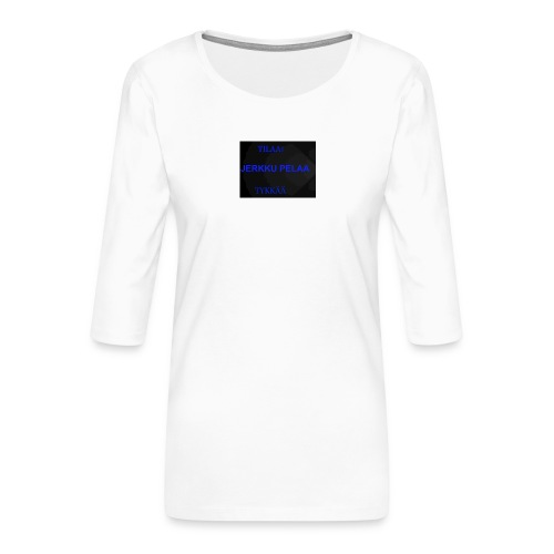 jerkku - Naisten premium 3/4-hihainen paita