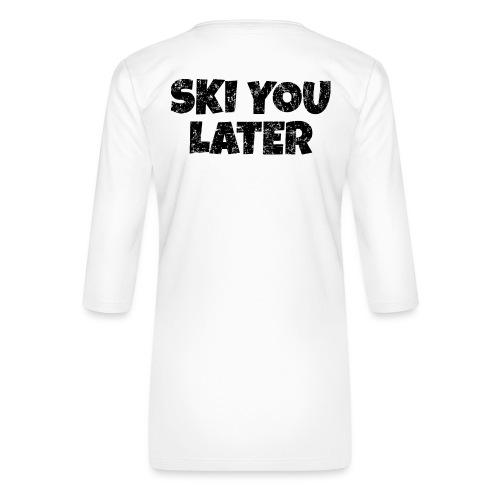 Ski you later (Vintage/Schwarz) Apres Skifahrer - Frauen Premium 3/4-Arm Shirt