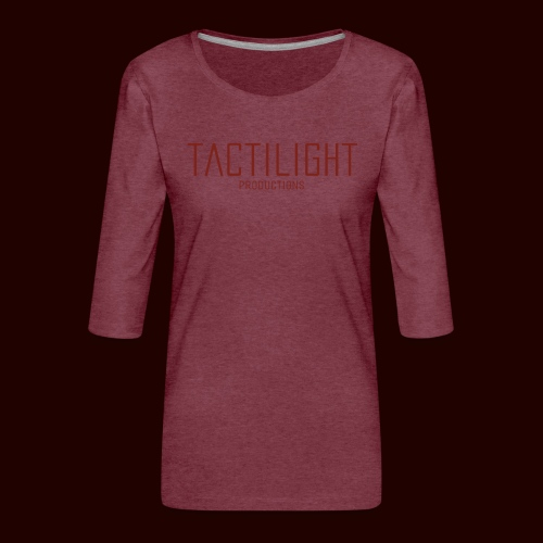 TACTILIGHT - Women's Premium 3/4-Sleeve T-Shirt