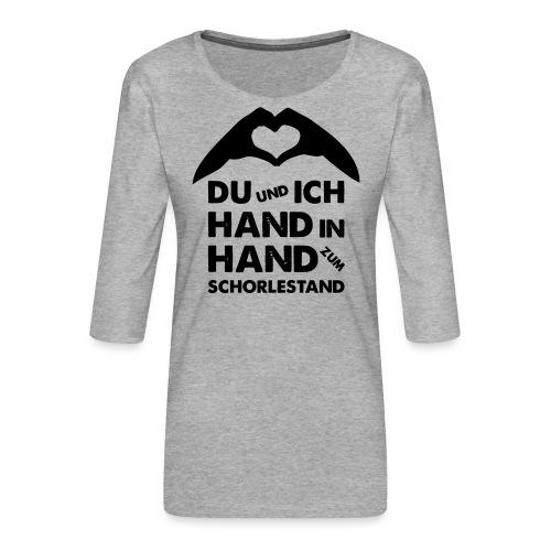 Hand in Hand zum Schorlestand / Gruppenshirt - Frauen Premium 3/4-Arm Shirt