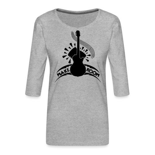 Make Room - Women's Premium 3/4-Sleeve T-Shirt