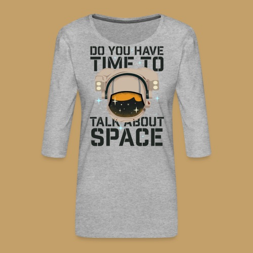 Time for Space - Koszulka damska Premium z rękawem 3/4